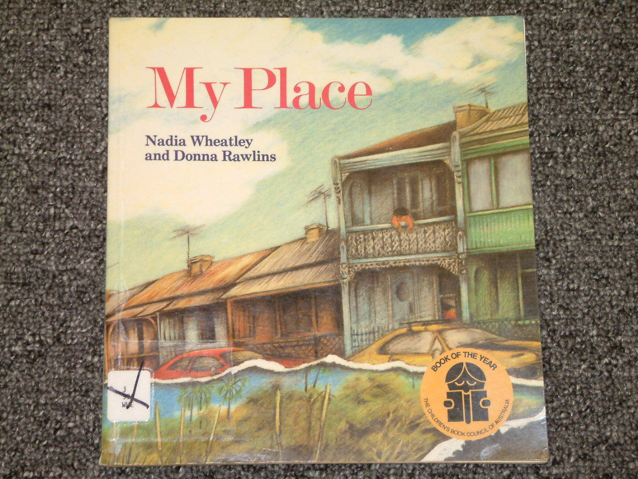 My Place by Nadia Wheatley and Donna Rawlins Australia
