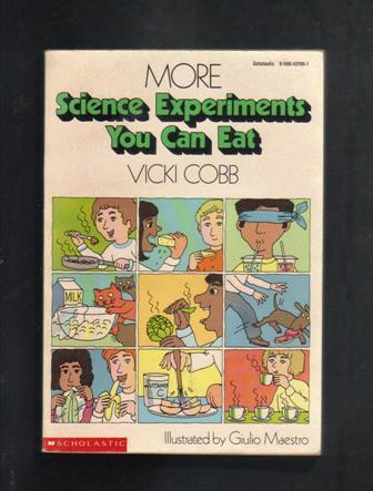 More Science Experiments You Can Eat, Vicki Cobb, Paperback Book, 1979