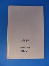 SINGER MODEL 1802/1872 INSTRUCTION MANUAL - $25.00