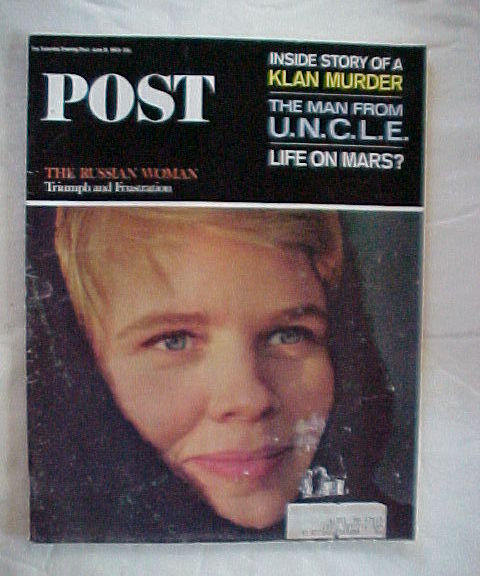 SATURDAY EVENING POST JUNE 19,1965-KLAN MURDER;RUSSIAN WOMAN;LIFE ON MARS?;U.N.C