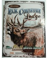 "Welcome Elk Country Lodge The Bull Starts Here Sign New in Plastic 12"" x... - $19.79"