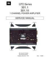 JBL AMPLIFIER GTO 301.1 301.1II SERVICE REPAIR MANUAL - $7.95