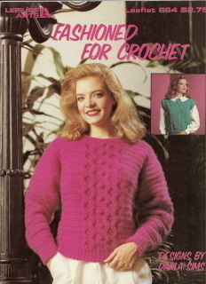 Fashioned for Crochet Leaflet No 664 Leisure Arts