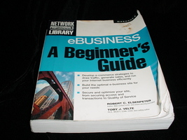 Series Network Professional's Library eBusiness A Beginner's Guide Toby ... - $7.00