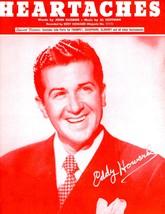 "Eddy Howard....""Heartaches""....Sheet Music [Sheet music] [Jan 01, 1942] John ... - $8.52"
