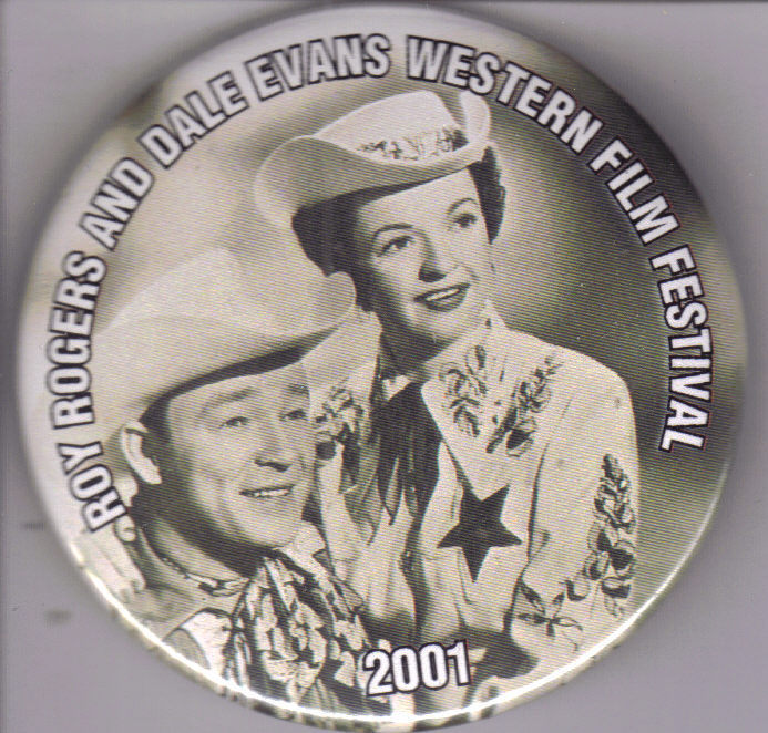 The 2001 ROY ROGERS DALE EVANS WESTERN FILM FESTIVAL Pin