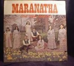 The Jacobs Sisters - Maranatha (The Lord Cometh) - Mission Records MR-JS... - $4.00