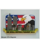 3D WE WILL NEVER FORGET 911 - WTC New York USA American Flag Eagle Fridge Magnet - Freebie