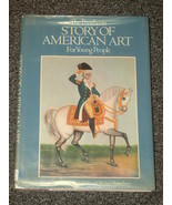 The Pantheon Story of American Art for Young Pe... - $3.00