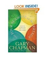 The Four Seasons of Marriage by Gary Chapman (2005) - $5.00