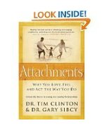 Attachments : Why You Love, Feel and Act the Way You Do by Tim Clinton a... - $10.00