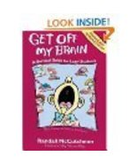 Get off My Brain : A Survival Guide for Lazy* Students (*Bored, Frustrat... - $25.00