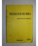 Fanuc Series 16i/21i-Model B Maintenance Manual - $48.00