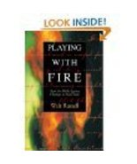 Playing with Fire : How the Bible Ignites Change in Your Soul by Walter... - $10.00