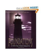 The Philosophical Basis of a Christian Education : A Biblical Foundation... - $20.00