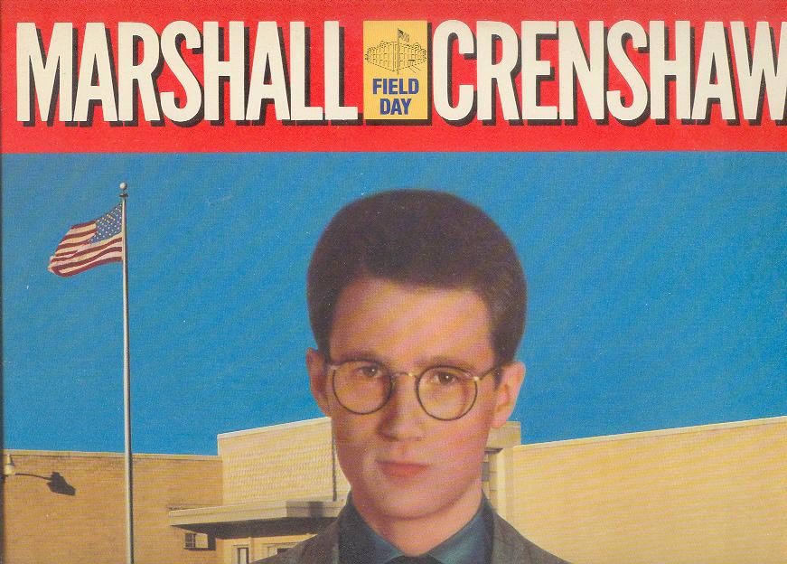 Marshall chrenshaw field day