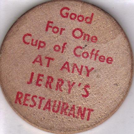 JERRY'S RESTAURANT Wooden Nickel Chip