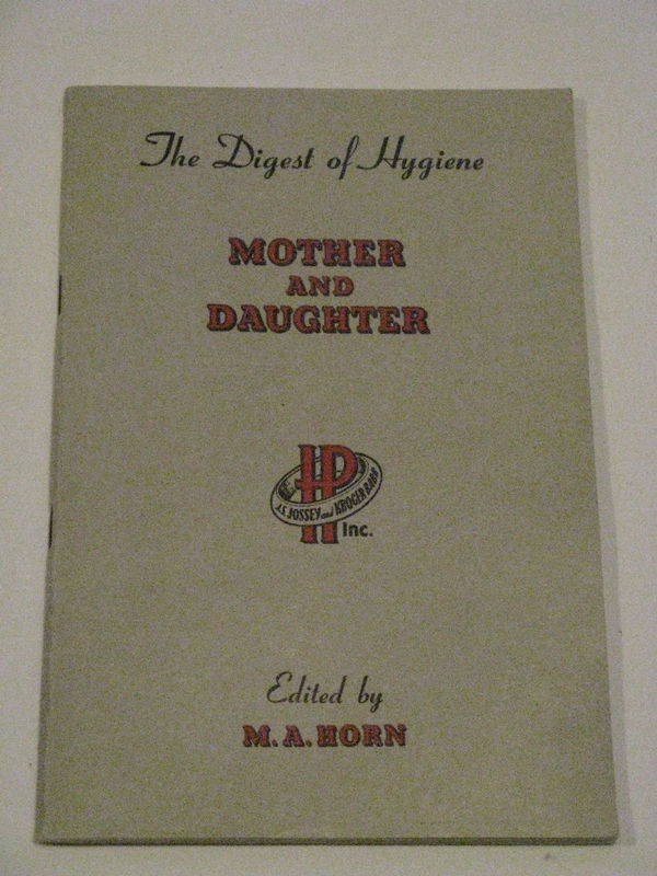 The Digest Of Hygiene, Mother and Daughter, 1949
