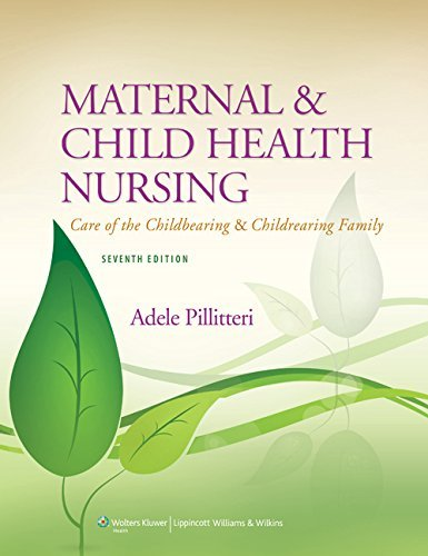 Primary image for Maternal and Child Health Nursing: Care of the Childbearing and Childrearing Fam