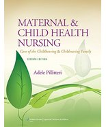 Maternal and Child Health Nursing: Care of the Childbearing and Childrea... - $14.87