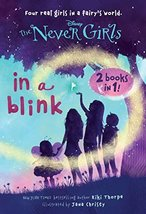 In a Blink/The Space Between: Books 1 & 2 (Disney: The Never Girls) [Pap... - $7.48
