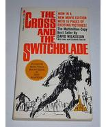 The Cross and the Switchblade Eighteenth Printing 1970 [Paperback] David... - $44.55