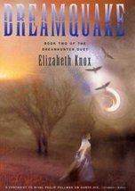 Dreamquake (The Dreamhunter Duet, Book 2) Knox, Elizabeth - $3.71