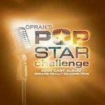 Oprah's Pop Star Challenge (VARIOUS ARTISTS)