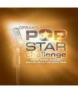 Oprah's Pop Star Challenge (VARIOUS ARTISTS) - $1.98