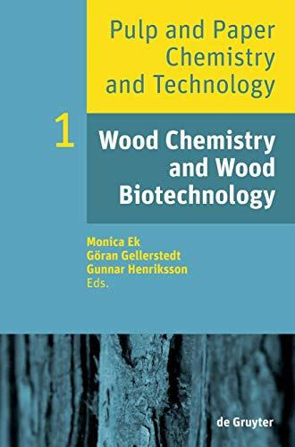 Primary image for Wood Chemistry and Wood Biotechnology (Pulp and Paper Chemistry and Technology)