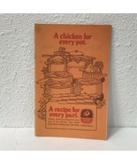 A Chicken For Every Pot, A Recipe For Every Part - Foster Farms Vintage Cookbook - $6.44