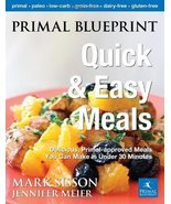Primal Blueprint Quick and Easy Meals: Delicious, Primal-approved meals ... - $9.99