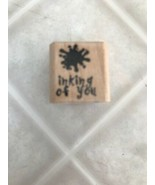 Inking of You Sentiment Stampin' Up! 2001 wood RUBBER STAMP - $7.69