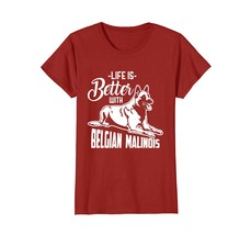 Belgian Malinois life is better dog TEE Shirt T-Shirt gift - $19.99+