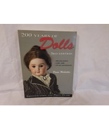 200 YEARS OF DOLLS 3RD Edition ID & Price Guide 400 color photos Dawn He... - $12.00