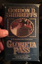 GLORIETA PASS By Gordon D. Shirreffs **Mint Condition** - $44.10