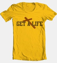 Get A Life T-shirt Free Shipping religious christian 100% cotton gold tee image 2