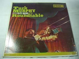 Turk Murphy & His Jazz Band At The Roundtable - Roulette Records R-25076... - $9.89
