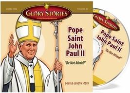 Glory Stories - Pope Saint John Paul II