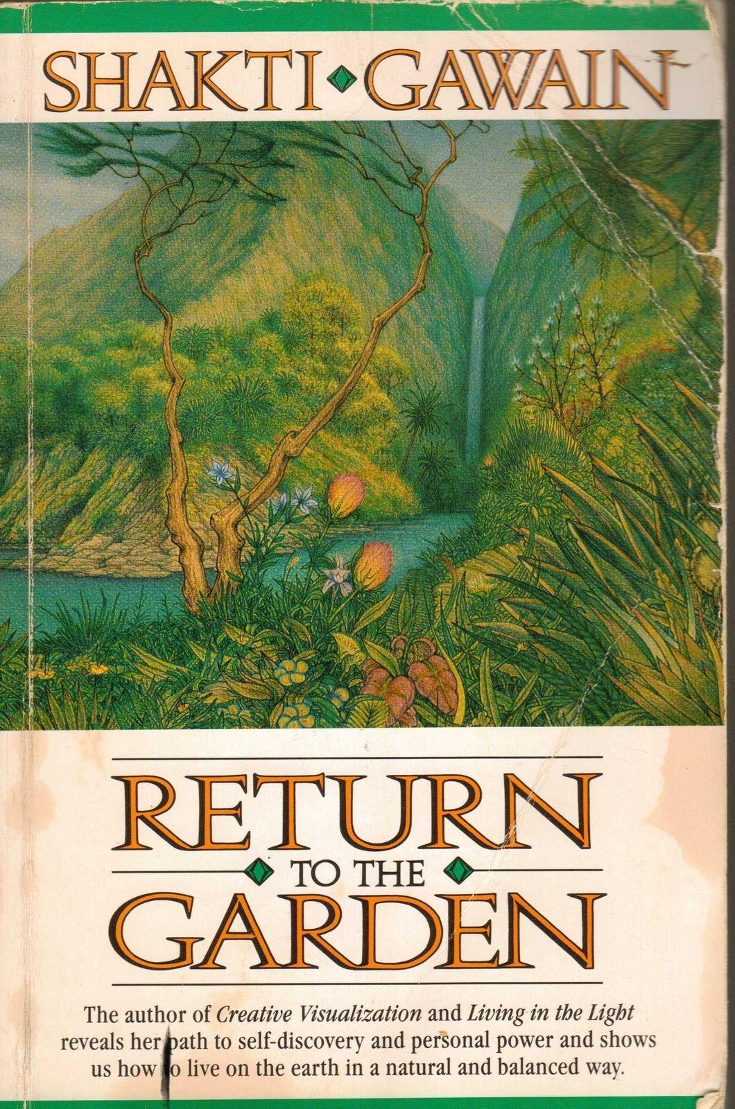 Return to the Garden: A Journey of Discovery Shakti Gawain Meditation  PB 1989