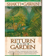 Return to the Garden: A Journey of Discovery Shakti Gawain Meditation  P... - $4.90
