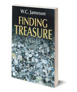 Finding Treasure: A Field Guide ~ Treasure Hunting - $14.95