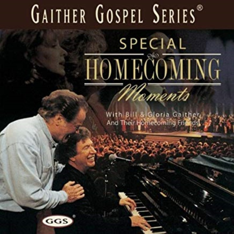 Special Homecoming Moments by Bill Gaither & Gloria Cd