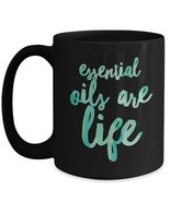 Essential oils are life coffee mug gift idea - $19.55