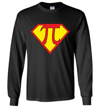 Super Pi Day Long Sleeve - $12.95+