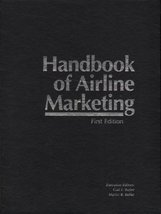 Handbook of Airline Marketing [Nov 30, 2004] Gail F. Butler and Martin R... - $70.99