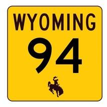 Wyoming Highway 94 Sticker R3414 Highway Sign - $1.45+