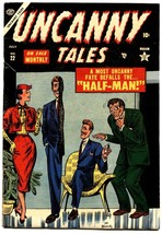 UNCANNY TALES #22-1954-PRE-CODE HORROR-Flying Saucers-Commies-Maneely - $114.23