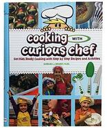 Curious Chef Cooking with Curious Chef Cookbook, by Barbara J. Brandt, S... - $24.75