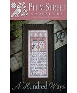 A Hundred Ways cross stitch chart Plum Street Samplers  - $12.60
